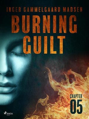cover image of Burning Guilt--Chapter 5
