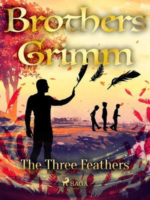 cover image of The Three Feathers