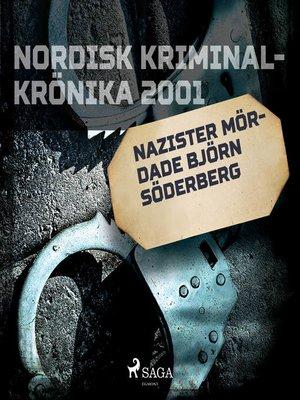 cover image of Nazister mördade Björn Söderberg
