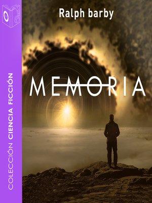 cover image of Memoria--Dramatizado