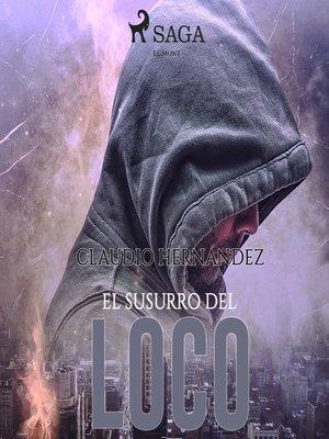 cover image of El susurro del loco