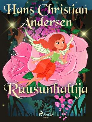 cover image of Ruusunhaltija