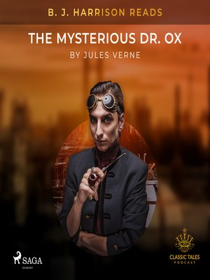 cover image of B. J. Harrison Reads the Mysterious Dr. Ox