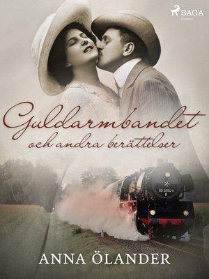 cover image of Guldarmbandet och andra berättelser