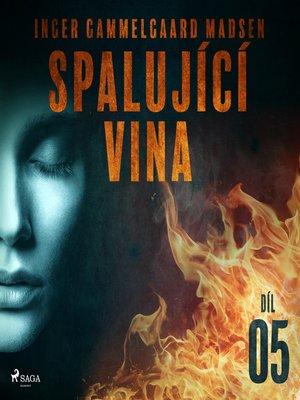 cover image of Spalující vina--Díl 5