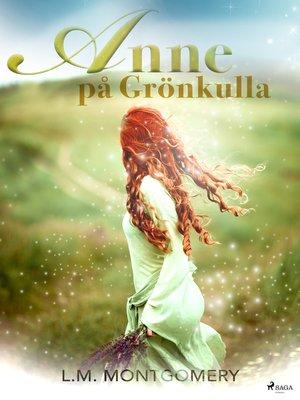 cover image of Anne på Grönkulla