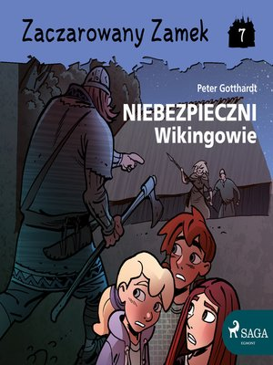 cover image of Zaczarowany Zamek 7--Niebezpieczni Wikingowie