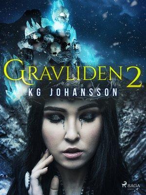 cover image of Gravliden 2
