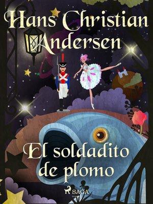 cover image of El soldadito de plomo