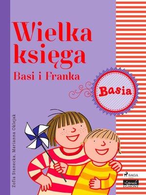 cover image of Wielka księga--Basi i Franka