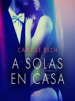 cover image of A Solas en Casa