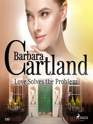 cover image of Love Solves the Problem (Barbara Cartland's Pink Collection 120)