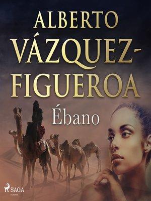 cover image of Ébano