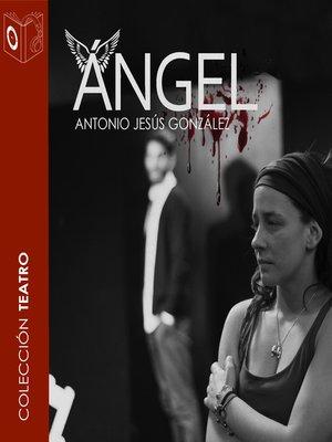 cover image of Ángel--dramatizado