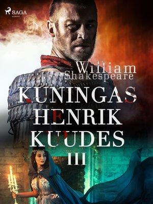 cover image of Kuningas Henrik Kuudes III