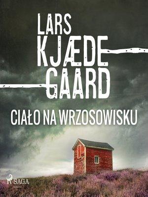 cover image of Ciało na wrzosowisku