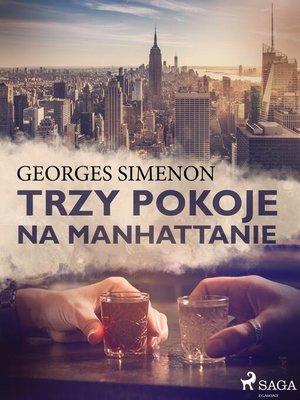 cover image of Trzy pokoje na Manhattanie