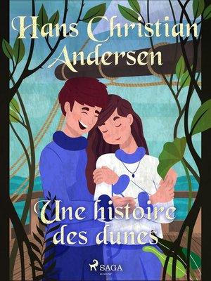 cover image of Une histoire des dunes