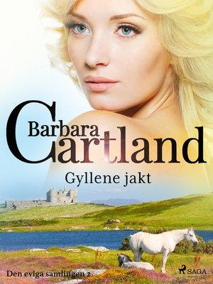 cover image of Gyllene jakt