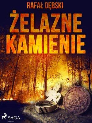 cover image of Żelazne kamienie