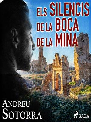 cover image of Els silencis de la boca de la mina