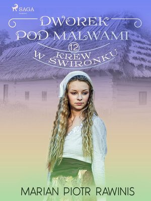 cover image of Dworek pod Malwami 12--Krew w świronku