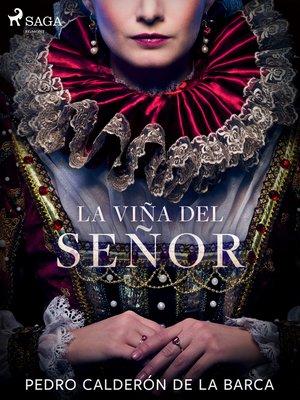 cover image of La viña del señor