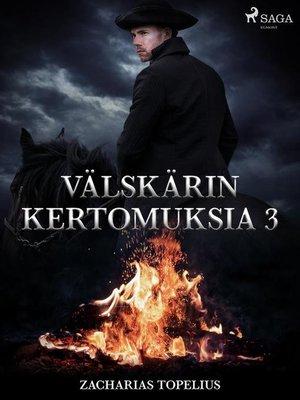 cover image of Välskärin kertomuksia 3