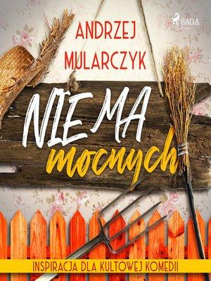 cover image of Nie ma mocnych