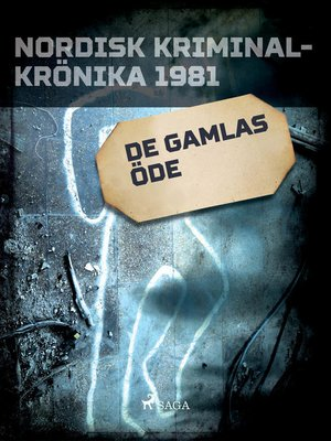 cover image of De gamlas öde