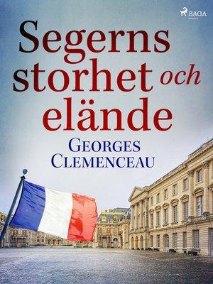 cover image of Segerns storhet och elände