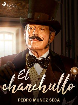 cover image of El chanchullo