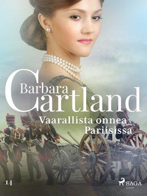 cover image of Vaarallista onnea Pariisissa