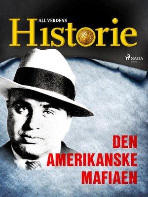 cover image of Den amerikanske mafiaen