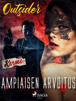 cover image of Ampiaisen arvoitus