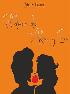 cover image of El diario de Adán y Eva--Dramatizado