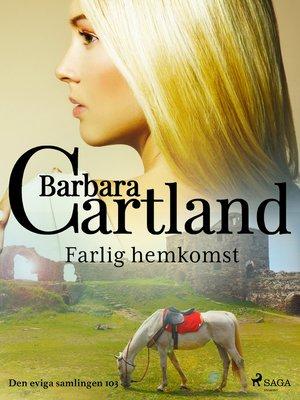 cover image of Farlig hemkomst