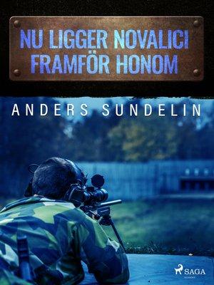 cover image of Nu ligger Novalici framför honom
