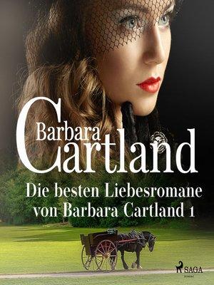 cover image of Die besten Liebesromane von Barbara Cartland 1