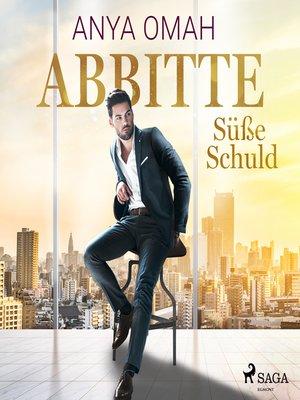 cover image of ABBITTE--Süße Schuld