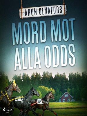 cover image of Mord mot alla odds