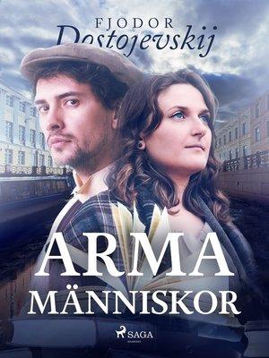 cover image of Arma människor