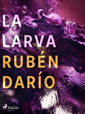 cover image of La larva