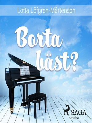 cover image of Borta bäst?