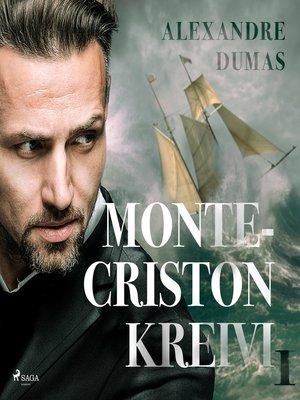 cover image of Monte-Criston kreivi 1