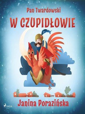 cover image of Pan Twardowski w Czupidłowie