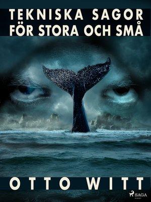 cover image of Tekniska sagor för stora och små