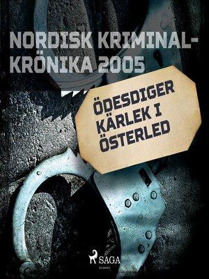 cover image of Ödesdiger kärlek i österled