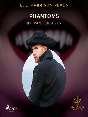 cover image of B. J. Harrison Reads Phantoms