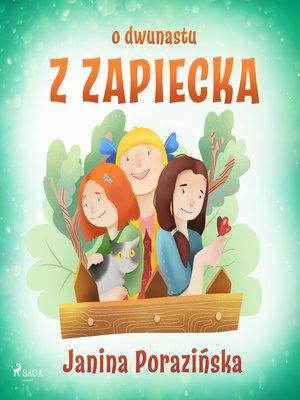 cover image of O dwunastu z Zapiecka